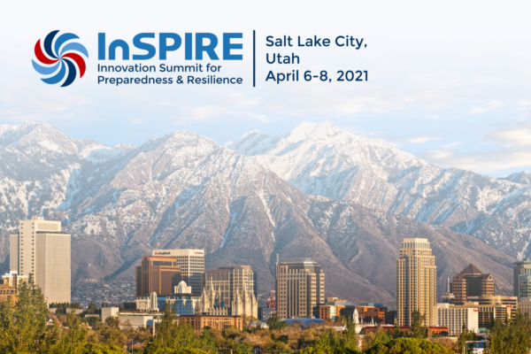 Innovation Summit for Preparedness and Resilience, Salt Lake City, Utah, April 6-8 2021